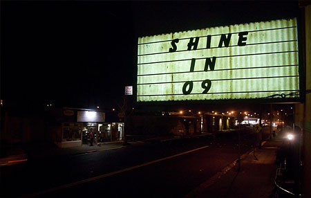 Shine in '09 sign